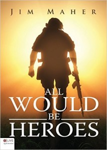 all-would-be-heroes-by-author-jim-maher